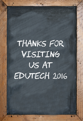 Thanks for visiting us at EduTECH 2016